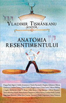 Anatomia resentimentului/Vladimir Tismaneanu de la Curtea Veche