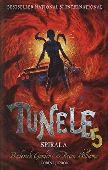 Spirala, Tunele, Vol. 5/Roderick Gordon, Brian Williams de la Corint Junior
