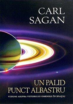 Un palid punct albastru/Carl Sagan de la Herald