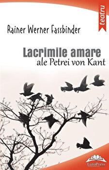 Lacrimile amare ale Petrei von Kant/Rainer Werner Fassbinder de la EuroPress