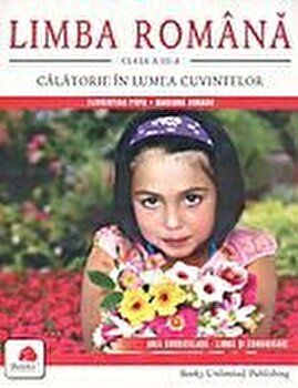 Limba Romana. Calatorie in lumea cuvintelor clasa a III-a/Mariana Dogaru, Florentina Popa