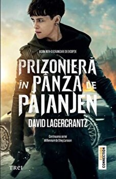 Prizoniera in panza de paianjen – Millennium 4/David Lagercrantz de la Trei