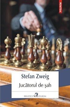 Jucatorul de sah/Stefan Zweig de la Polirom