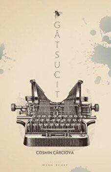 Gatsucit/Cosmin Carciova de la Herg Benet
