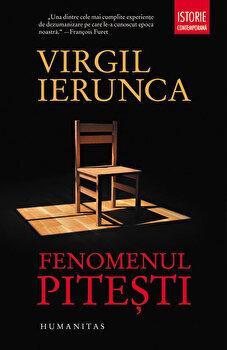 Fenomenul Pitesti/Virgil Ierunca de la Humanitas