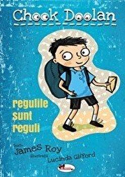 Cotco Doolan - Regulile sunt reguli/James Roy