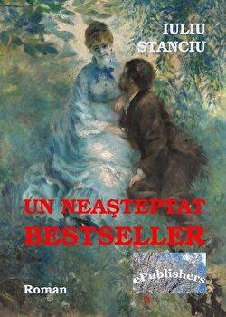 Un neasteptat bestseller/Iuliu Stanciu de la ePublishers
