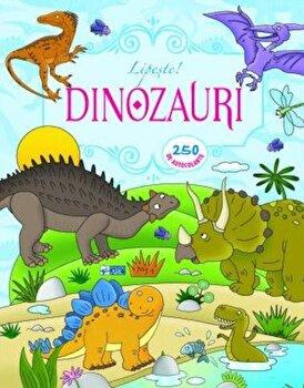 Lipeste dinozauri. 250 aucolante/*** de la ARC