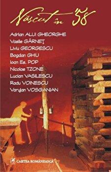 Nascut in '58/Adrian Alui Gheorghe