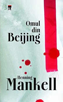 Omul din Beijing/Henning Mankell
