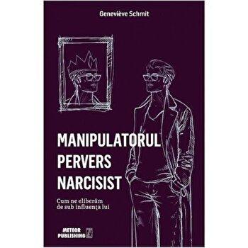 Manipulatorul pervers/*** de la Meteor Press