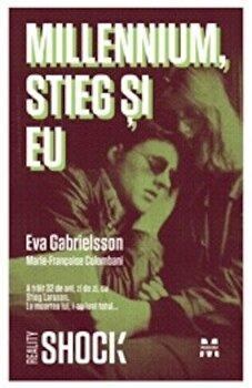 Millennium. Stieg si eu, Eva Gabrielsson si Marie-Francoise Colombani/Marie-Francoise Colombani, Eva Gabrielsson de la Pandora M