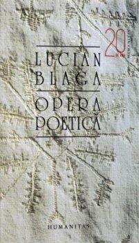 Opera poetica/Lucian Blaga de la Humanitas