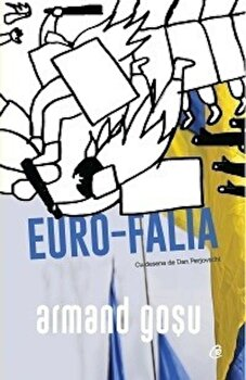 Euro-Falia. Turbulente si involutii in fostul spatiu sovietic/Armand Gosu de la Curtea Veche