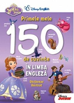 Sofia Intai. Primele mele 150 de cuvinte in limba engleza/***