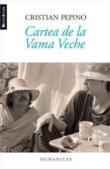 Cartea de la Vama Veche/Cristian Pepino