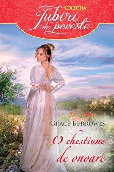 O chestiune de onoare/Grace Burrowes de la Alma