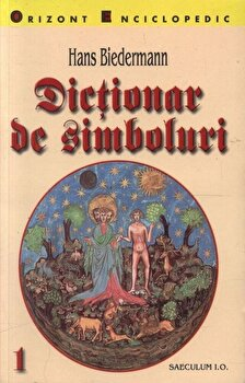 Dictionar de simboluri (2 volume)/Hans Biedermann