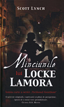 Minciunile lui Locke Lamora, Ticalosul Gentilom, Vol. 1/Scott Lynch