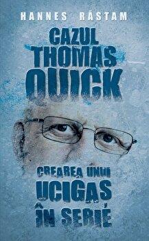 Cazul Thomas Quick. Crearea unui ucigas in serie/Hannes Rastam de la RAO