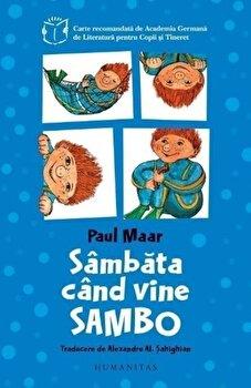 Sambata cand vine Sambo/Paul Maar de la Humanitas