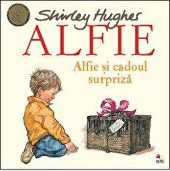 ALFIE. Alfie si cadoul surpriza/Shirley Hughes de la Litera