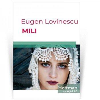 Mili/Eugen Lovinescu de la Hoffman