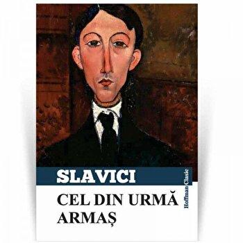Cel din urma Armas/Ioan Slavici de la Hoffman