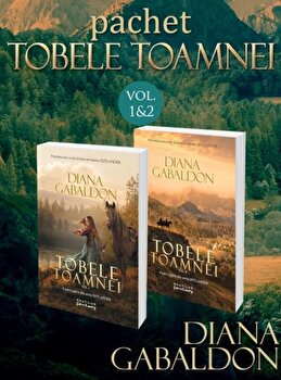 Pachet Tobele toamnei 2 vol. (Seria Outlander, partea a IV-a)/Diana Gabaldon de la Nemira