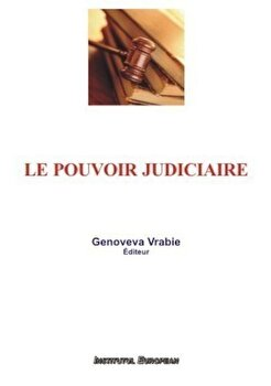 Le pouvoir judiciaire/Genoveva Vrabie de la Institutul European