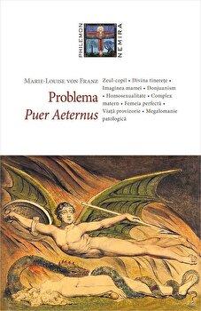 Problema Puer Aeternus/Marie-Louise von Franz de la Nemira