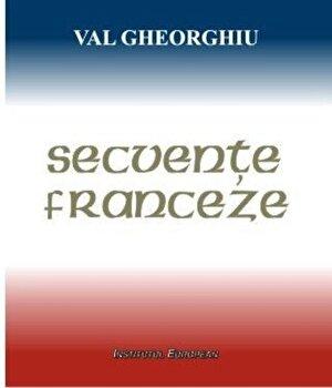 Secvente franceze/Gheorghiu Val de la Institutul European