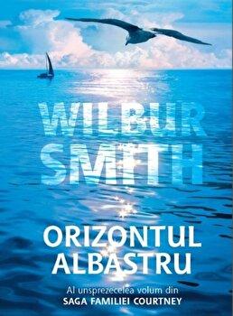 Orizontul albastru (vol. 11 din saga familiei Courtney)/Wilbur Smith de la RAO
