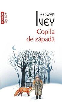 Copila de zapada (Top10+)/Eowyn Ivey