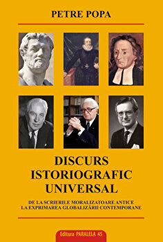 Discurs istoriografic universal/Petre Popa
