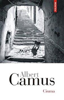 Ciuma/Albert Camus de la Polirom