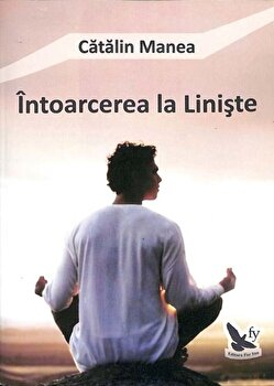 Intoarcerea la liniste/Catalin Manea de la For you