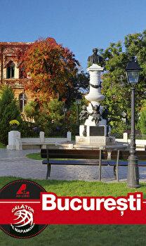 Ghid turistic – Bucuresti/Mariana Pascaru de la Ad Libri
