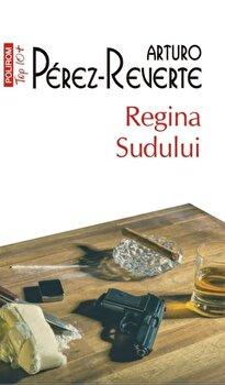 Regina Sudului/Arturo Perez-Reverte de la Polirom