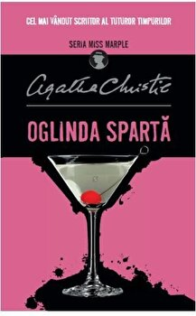 Oglinda Sparta (Miss Marple). Reeditare/Agatha Christie de la Litera