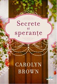 Secrete si sperante/Carolyn Brown de la Litera