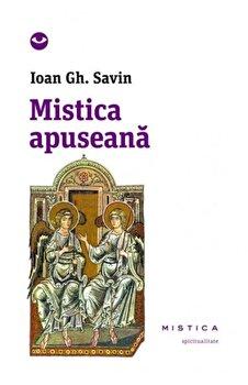 Mistica apuseana/Ioan Gh. Savin de la Mistica