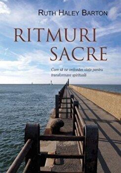 Ritmuri sacre/Ruth Haley Barton de la Imago Dei