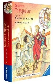 Detectivii timpului 8. Cezar si marea conspiratie/***