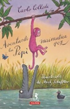 Aventurile lui Pipi, maimutica roz/Carol Collodi
