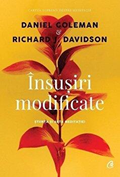 Insusiri modificate/Daniel Goleman, Richard J. Davidson de la Curtea Veche