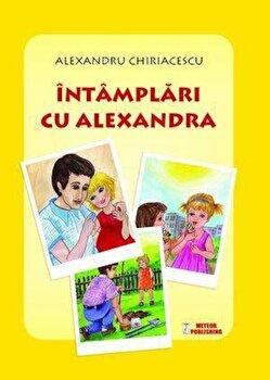Intamplari cu Alexandra/Alexandra Chiriacescu de la Meteor Press