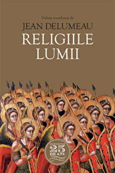 Religiile lumii/Jean Delumeau