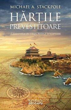 Hartile prevestitoare (Trilogia Marile Descoperiri, partea a II-a)/Michael A. Stackpole