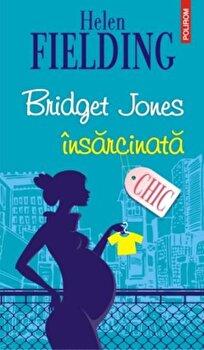Bridget Jones insarcinata/Helen Fielding de la Polirom